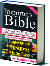The Importers Bible - Where and How to Import Brand New Top Quality Products