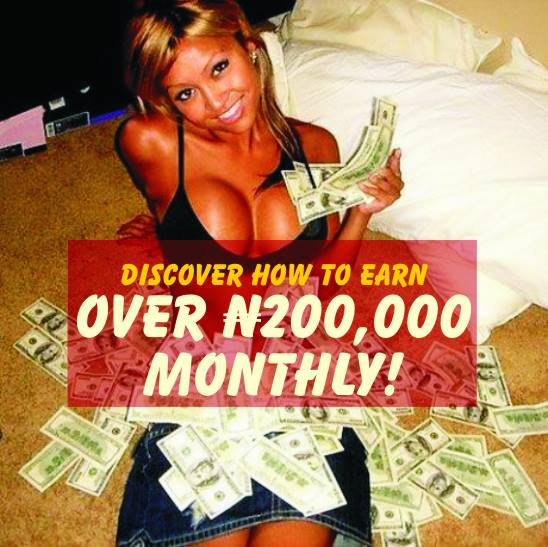 Earn Over N200000 Monthly